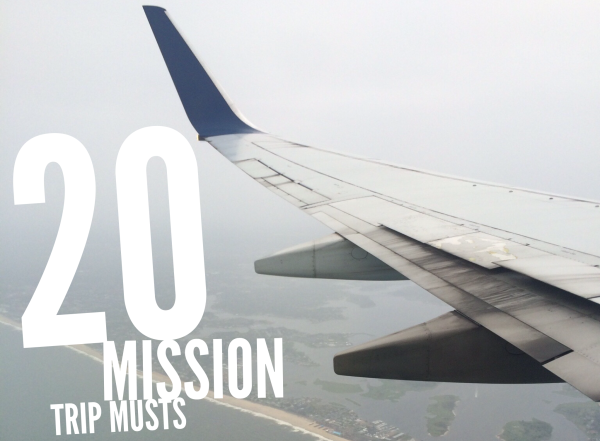 20 Mission Trip Musts