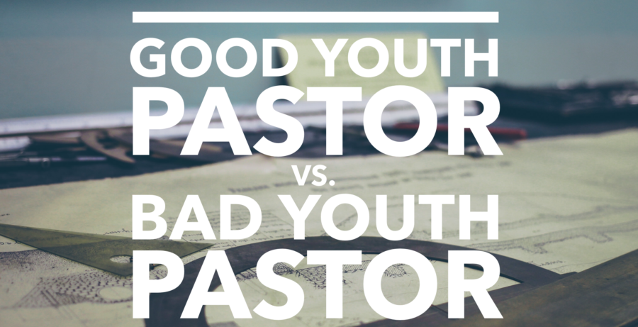 good-youth-pastor-bad-youth-pastor